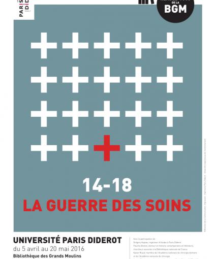 14-18 : La Guerre des Soins / 05-20 mai 2016
